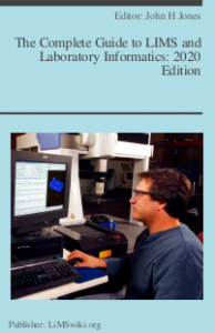 The Complete Guide to LIMS and Laboratory Informatics: 2020 Edition